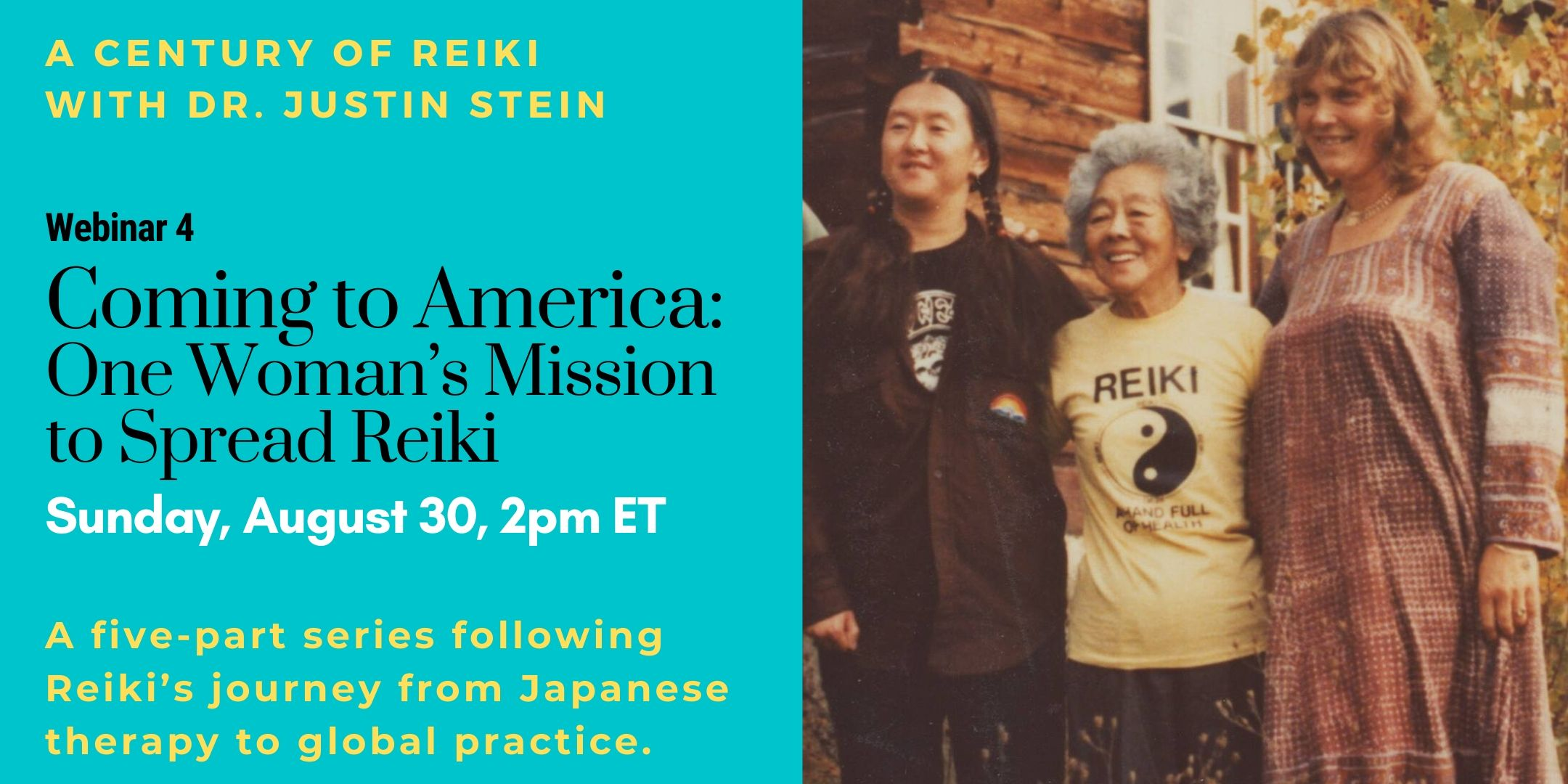 Image for webinar 4 in the series A Century of Reiki with Dr. Justin Stein