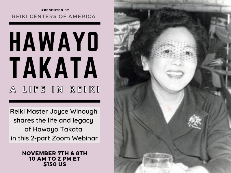 Image for Hawayo Takata: A Life In Reiki, a 2-Part Webinar Presented by Reiki Master Joyce Winough
